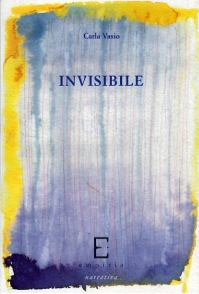 INVISIBILE - Carla Vasio
